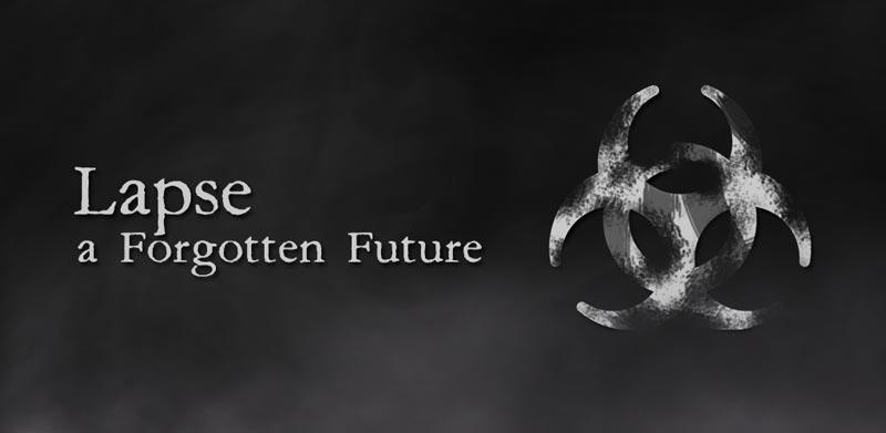 Lapse A Forgotten Future